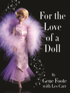 For The Love Of A Doll by Gene Foote with Les Carr